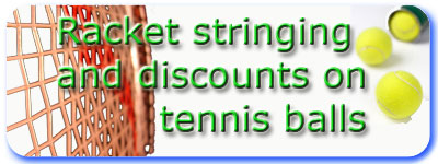 Stringing and Tennis balls Discount Here